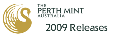Perth Mint 2009 Releases