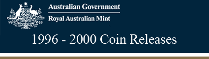 Royal Australian Mint 1996-2000 Releases