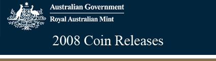 Royal Australian Mint 2008 Releases