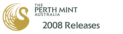 Perth Mint 2008 Releases