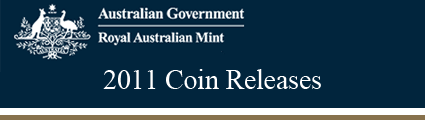 Royal Australian Mint 2011 Releases