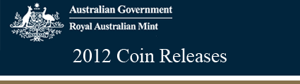 Royal Australian Mint 2012 Releases